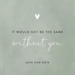 Minimalistisch save the date kaart in grijsgroen met quote